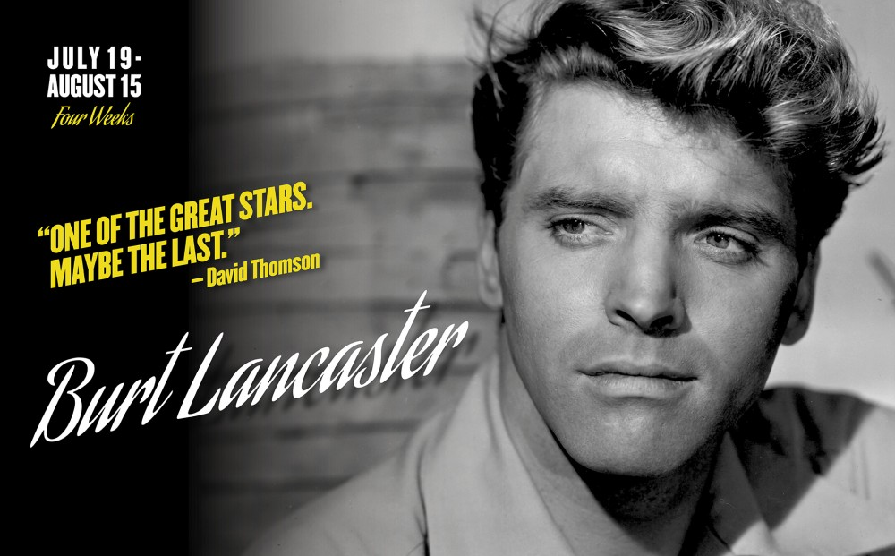 BURT LANCASTER Festival is now playing through Thursday, August 15.