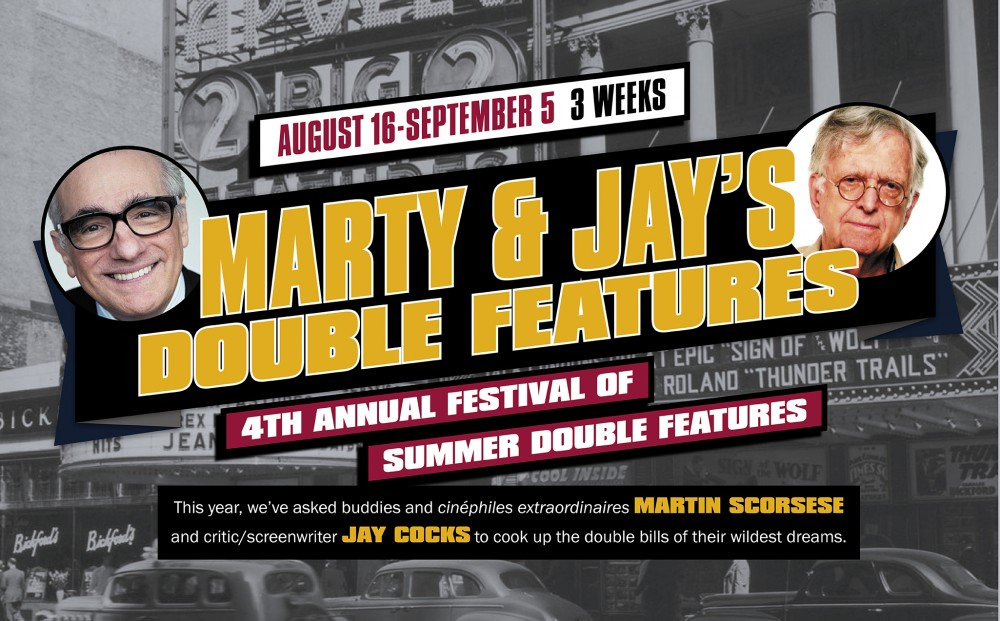 MARTY & JAY'S Double Features is now playing through Thursday, September 5.
