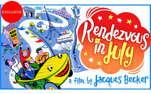 Jacques Becker's <br>RENDEZVOUS IN JULY