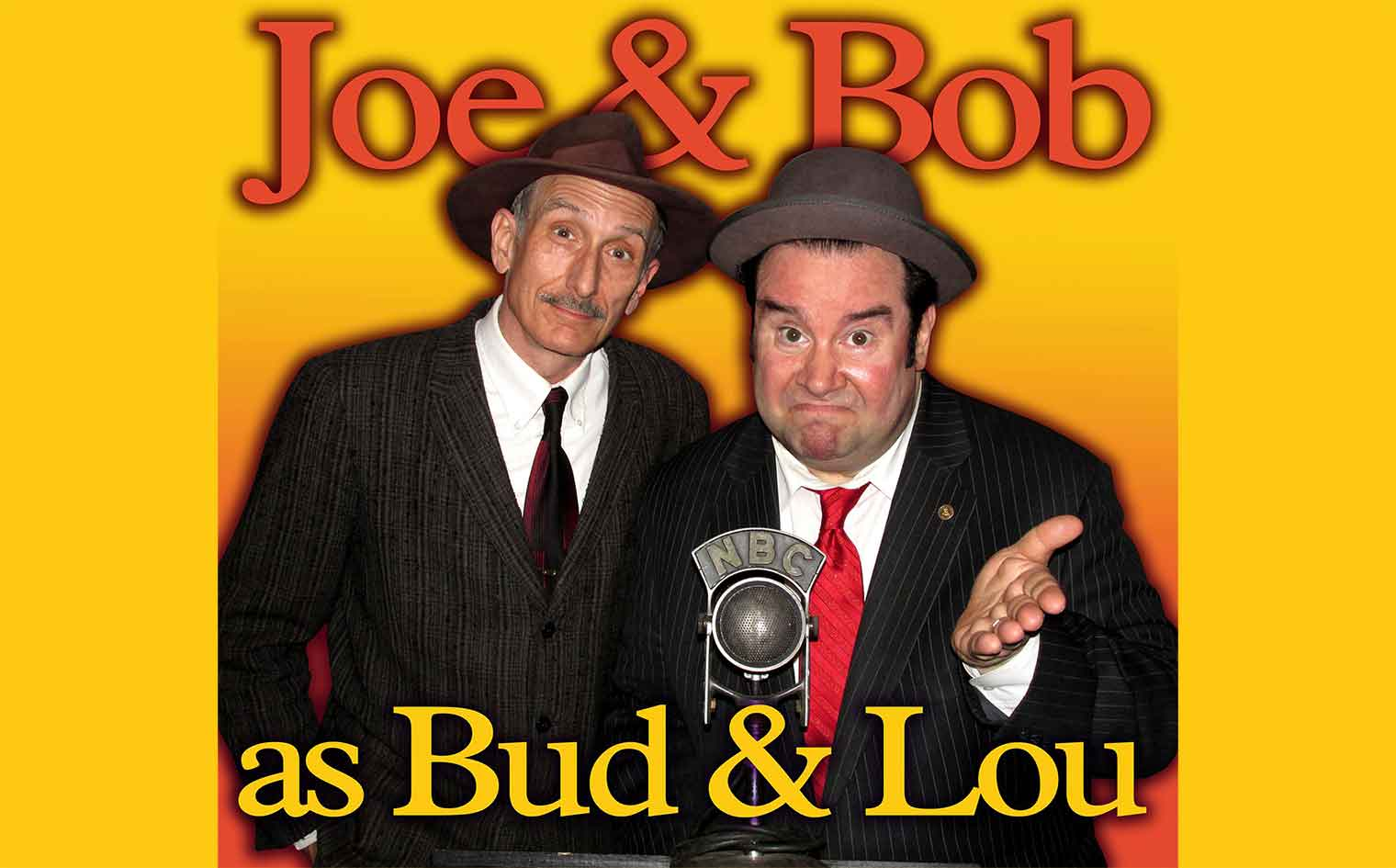 ABBOTT AND COSTELLO MEET THE INVISIBLE MAN with Joe Bev and Bob Greenberg in person as Bud and Lou