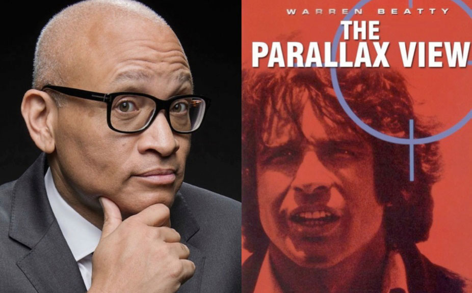 THE PARALLAX VIEW<br />Presented by Larry Wilmore