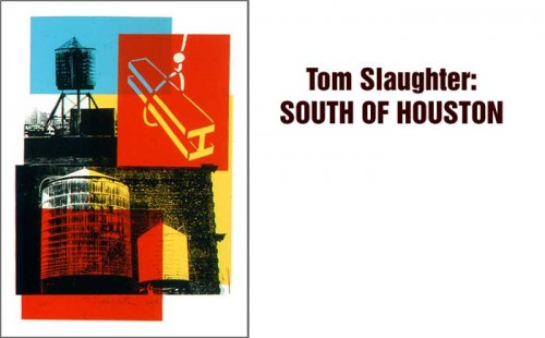 Tom Slaughter: SOUTH OF HOUSTON